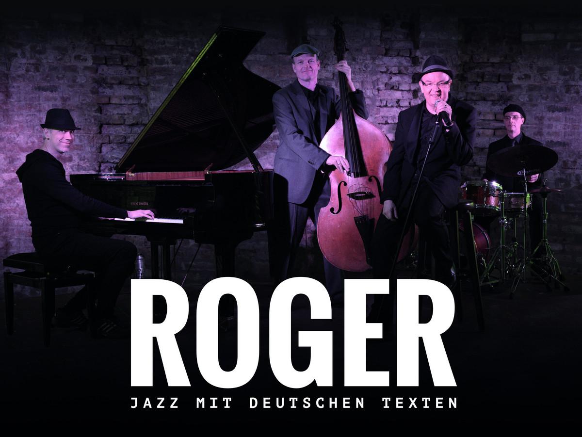 ROGER - Jazz mit deutschen Texten